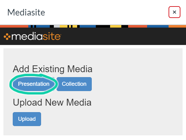 """Screenshot of a popup window from Canvas, displaying options to insert content from Mediasite. The highlighted option is """"Add Existing Media: Presentation""""."""