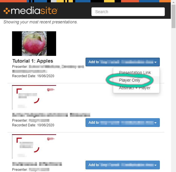 """Screenshot of a popup window from Canvas, listing content from Mediasite. """"Add to course"""" is selected and the option """"Player Only"""" is highlighted."""
