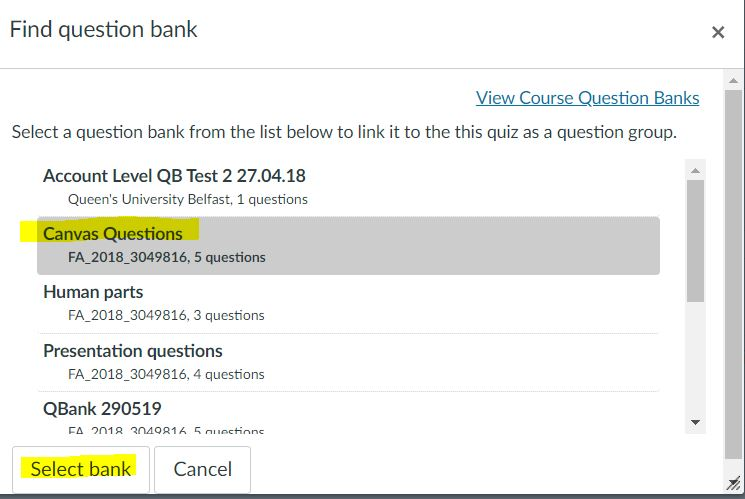 Canvas - linking question bank to quiz