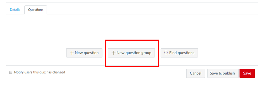 Screenshot highlighting new question group button in Canvas