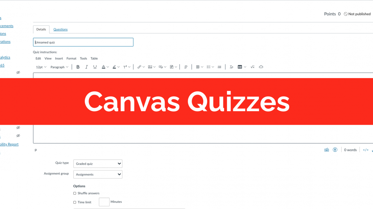 """Screenshot of Canvas Quizzes with a text overlay of """"Canvas Quizzes"""""""
