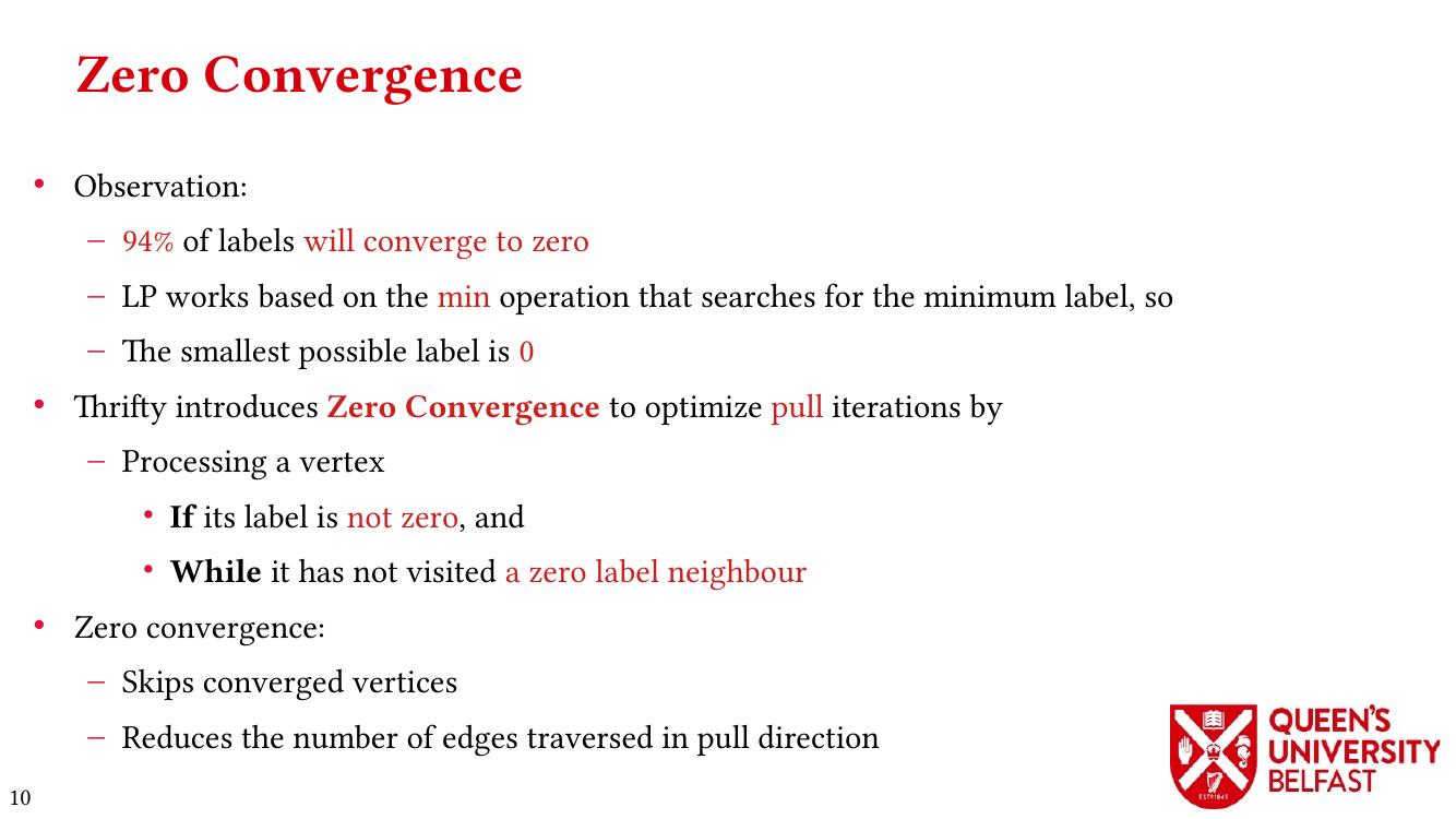 Thrifty Label Propagation: Zero Convergence
